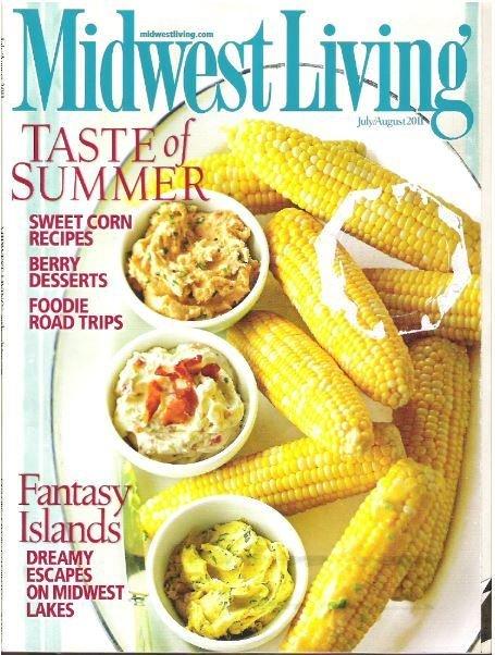 Midwest Living / Taste of Summer | July - August 2011 | Magazine