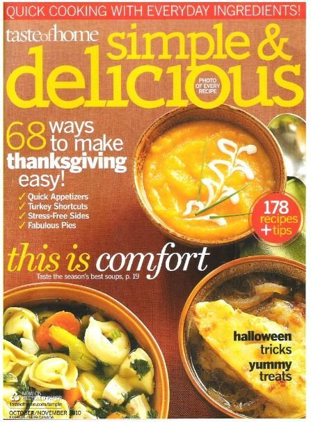 Simple + Delicious / 68 Ways to Make Thanksgiving Easy | October - November 2010 | Magazine