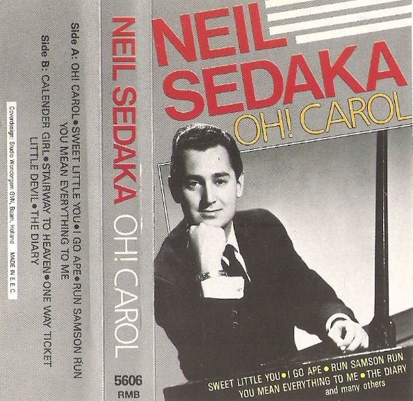 Sedaka, Neil / Oh! Carol / Remember RMB-5606 | Cassette | 1987 | Holland