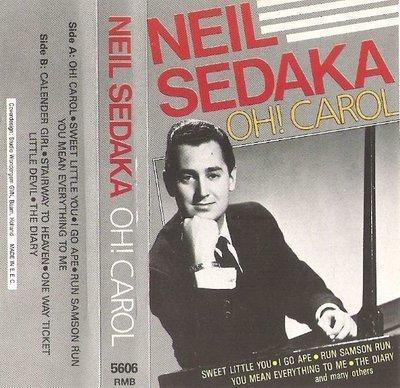 Sedaka, Neil / Oh! Carol / Remember RMB-5606 | Cassette | 1987 | Holland
