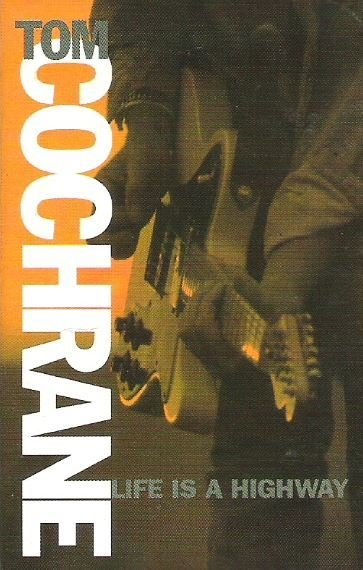Cochrane, Tom / Life Is a Highway / Capitol 4KM-44815 | Cassette Single | 1991