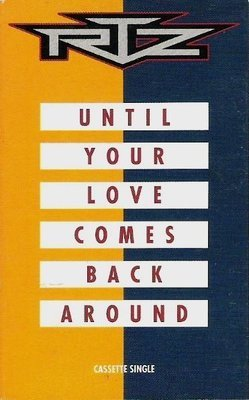 RTZ / Until Your Love Comes Back Around / Giant 4-19051 | Cassette Single | 1991