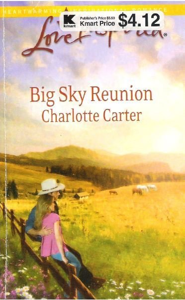 Carter, Charlotte / Big Sky Reunion | Harlequin | 2011 | Book