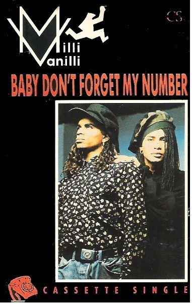 Milli Vanilli / Baby Don't Forget My Number / Arista CAS-9832 | Cassette Single | 1989