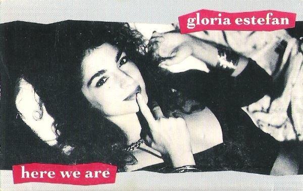 Estefan, Gloria / Here We Are / Epic 34T-73084 | Cassette Single | 1989