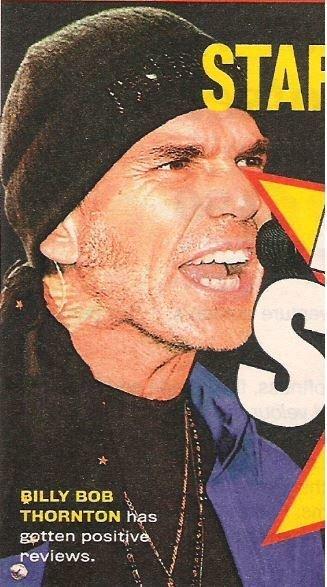 Thornton, Billy Bob / Has Gotten Positive Reviews | Magazine Photo with Caption | 2002