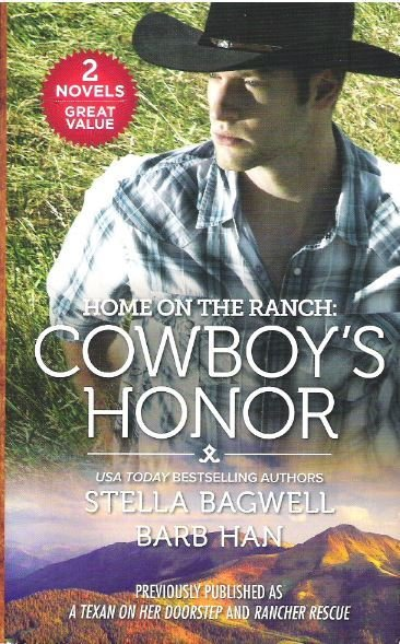 Bagwell, Stella (+ Barb Han) / Cowboy's Honor   Harlequin   2018   Book