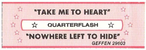 Quarterflash / Take Me to Heart | Geffen 29603 | Jukebox Title Strip | June 1983