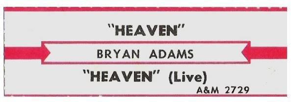 Adams, Bryan / Heaven   A+M 2729   Jukebox Title Strip   April 1985