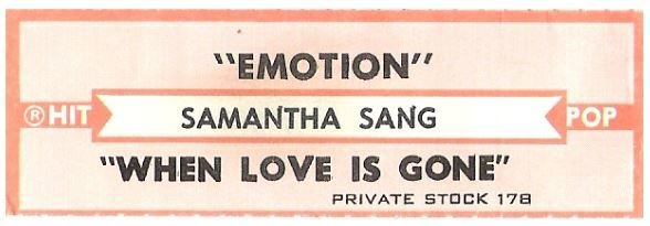 Sang, Samantha / Emotion | Private Stock 178 | Jukebox Title Strip | November 1977 | Hit Pop Series