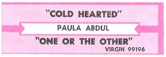 Abdul, Paula / Cold Hearted | Virgin 99196 | Jukebox Title Strip | June 1989