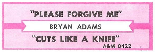 Adams, Bryan / Please Forgive Me | A+M 0422 | Jukebox Title Strip | October  1993