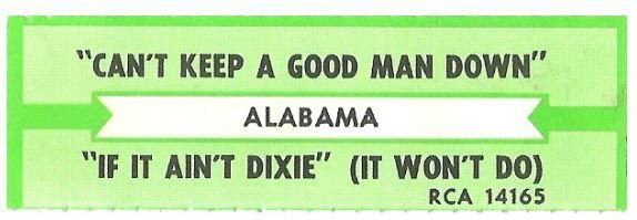 Alabama / Can't Keep a Good Man Down | RCA 14165 | Jukebox Title Strip | August 1985
