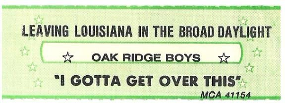 Oak Ridge Boys / Leaving Louisiana in Broad Daylight | MCA 41154 | Jukebox Title Strip | November 1979