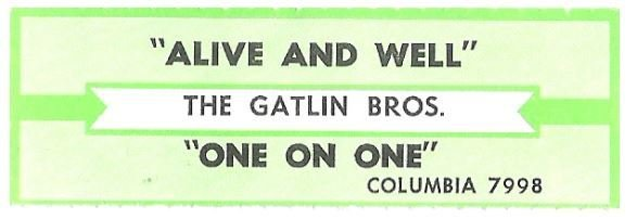 Gatlin Brothers, The / Alive and Well | Columbia 7998 | Jukebox Title Strip | July 1988