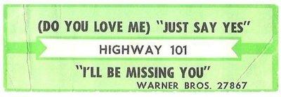 Highway 101 / (Do You Love Me) Just Say Yes | Warner Bros. 27867 | Jukebox Title Strip | May 1988
