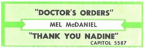 McDaniel, Mel / Doctor's Orders | Capitol 5587 | Jukebox Title Strip | May 1986