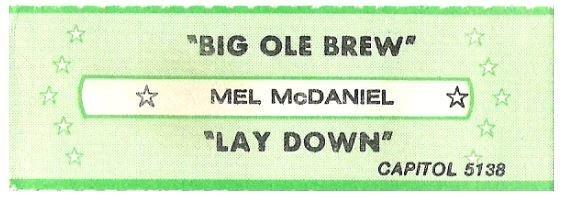 McDaniel, Mel / Big Ole Brew | Capitol 5138 | Jukebox Title Strip | June 1982