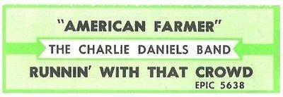 Daniels, Charlie (Band) / American Farmer | Epic 5638 | Jukebox Title Strip | October 1985