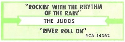 Judds, The / Rockin' With the Rhythm of the Rain | RCA 14362 | Jukebox Title Strip | May 1986