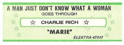 Rich, Charlie / A Man Just Don't Know What a Woman Goes Through | Elektra 47047 | Jukebox Title Strip | October 1980
