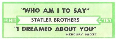 Statler Brothers, The / Who Am I To Say | Mercury 55037 | Jukebox Title Strip | August 1978 | Hit Country Series