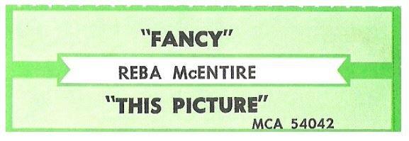 McEntire, Reba / Fancy | MCA 54042 | Jukebox Title Strip | February 1991