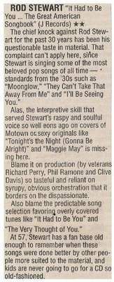 Stewart, Rod / It Had to Be You - The Great American Songbook   Newspaper Review   October 2002