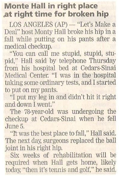 Hall, Monte / In Right Place at Right Time for Broken Hip | Newspaper Article | June 2002