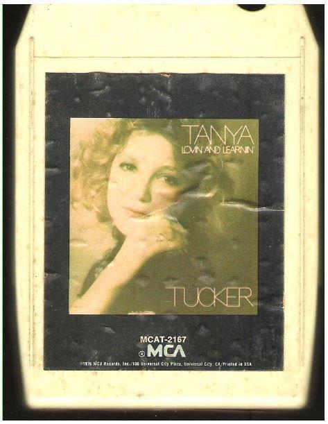 Tucker, Tanya / Lovin' and Learnin' | MCA MCAT-2167 | White Shell | 8-Track Tape | January 1976