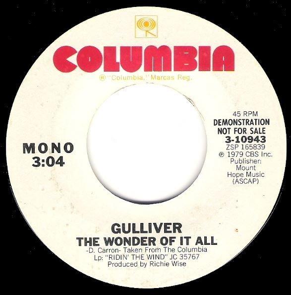 "Gulliver / The Wonder of It All | Columbia 3-10943 | Single, 7"" Vinyl | April 1979 | Promo"