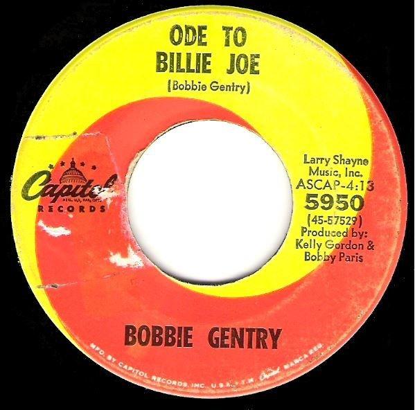 "Gentry, Bobbie / Ode to Billie Joe | Capitol 5950 | Single, 7"" Vinyl | July 1967"