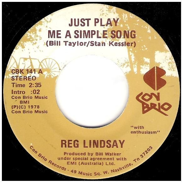 "Lindsay, Reg / Just Play Me a Simple Song   Con Brio CBK-141   Single, 7"" Vinyl   1978   Autographed"