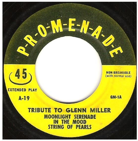 "Uncredited Artists / Tribute to Glenn Miller | Promenade A-19 | EP, 7"" Vinyl"