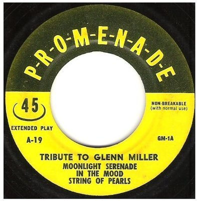 Uncredited Artists / Tribute to Glenn Miller | Promenade A-19 | EP, 7