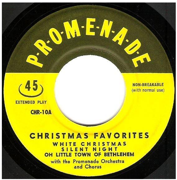 "Promenade Orchestra + Chorus / Christmas Favorites | Promenade CHR-10 | EP, 7"" Vinyl"