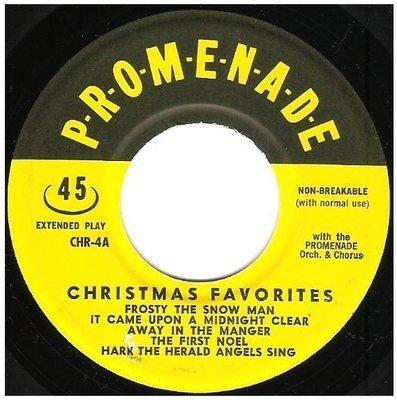 Promenade Orchestra + Chorus / Christmas Favorites   Promenade CHR-4   EP, 7