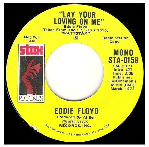 "Floyd, Eddie / Lay Your Loving On Me | Stax STA-0158 | Single, 7"" Vinyl 