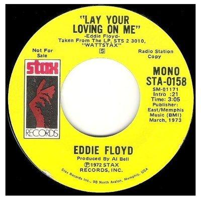 Floyd, Eddie / Lay Your Loving On Me | Stax STA-0158 | Single, 7