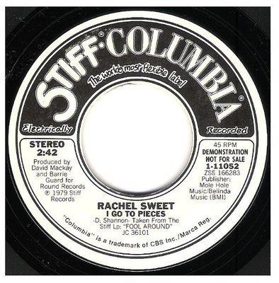 Sweet, Rachel / I Go to Pieces | Stiff-Columbia 1-11052 | Single, 7