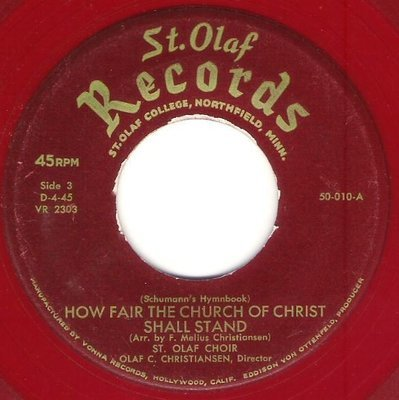St. Olaf Choir / How Fair the Church of Christ Shall Stand | St. Olaf Records 50-10 | Single, 7