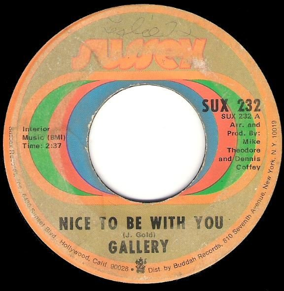 "Gallery / Nice To Be With You | Sussex SUX-232 | Single, 7"" Vinyl 