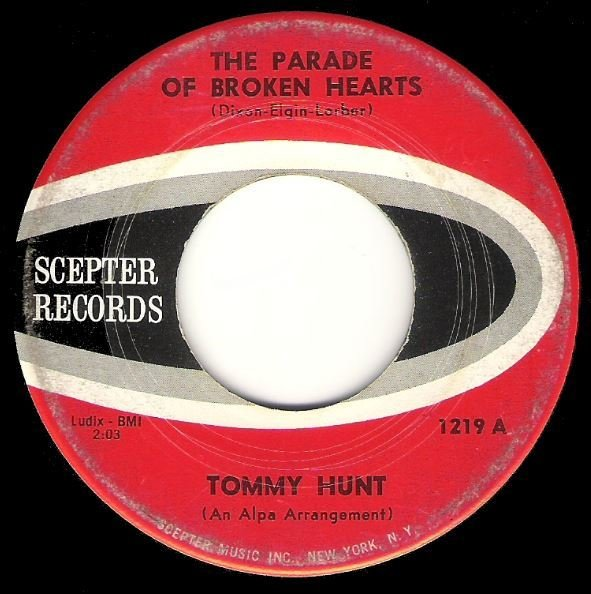 "Hunt, Tommy / The Parade of Broken Hearts | Scepter 1219 | Single, 7"" Vinyl 