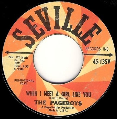 Pageboys, The / When I Meet a Girl Like You | Seville 45-135V | Single, 7