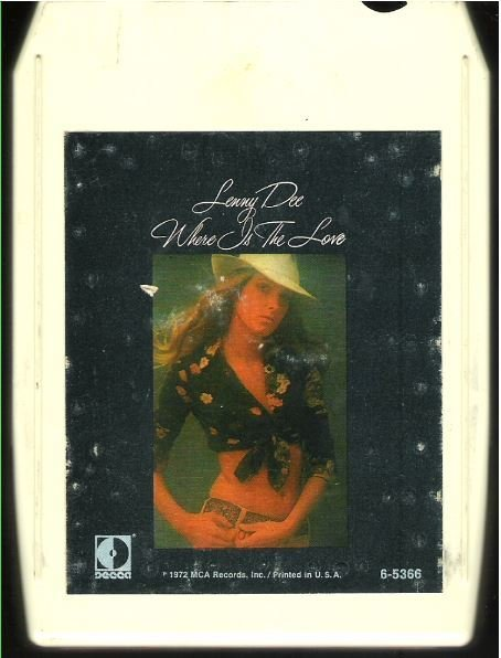 Dee, Lenny / Where Is the Love | Decca 6-5366 | White Shell | 8-Track Tape | 1972