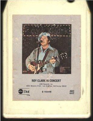 Clark, Roy / Roy Clark In Concert / ABC-Dot S-143589 | White Shell | 8-Track Tape | 1976