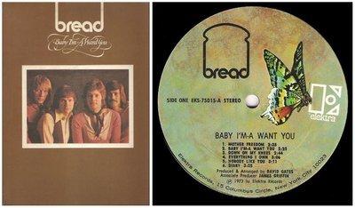 Bread / Baby I'm-a Want You | Elektra EKS-75015 | Album (12
