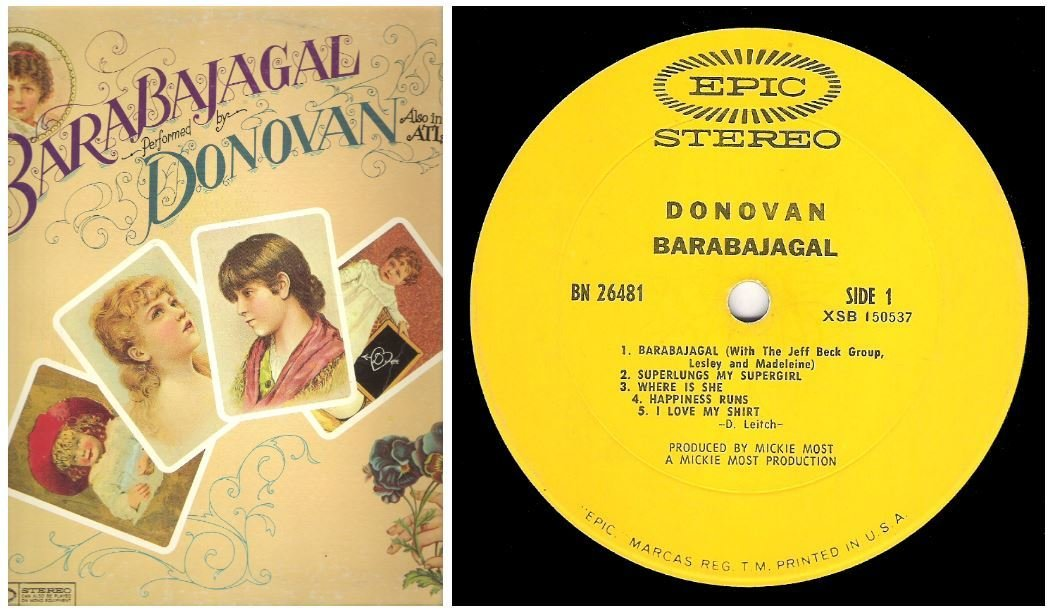 "Donovan / Barabajagal   Epic BN-26481   Album (12"" Vinyl)   August 1969"