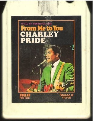 Pride, Charley / From Me to You / RCA Victor P8S-1662 | White Shell | 8-Track Tape | 1971