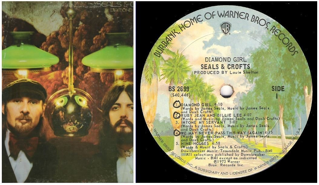 "Seals + Crofts / Diamond Girl | Warner Bros. BS-2699 | Album (12"" Vinyl) | April 1973"